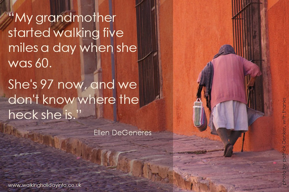 Quote printed over image of old woman walking